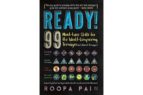 Ready! 99 Must-have Skills for the World-conquering Teenager