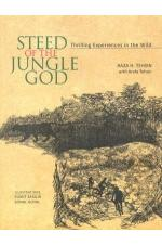 Steed of the Jungle God: Thrilling Experiences in the Wild