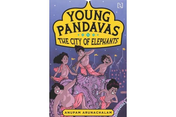 The Young Pandavas: the City of Elephants