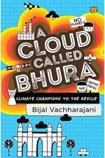 A Cloud Called Bhura: Climate Champions to the Rescue