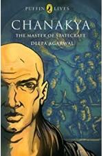 Puffin Lives: Chanakya The Master Of Statecraft