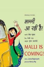 Malli is Coming/Malli Aa Rahi Hai