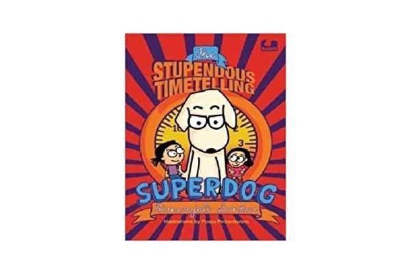 The Stupendous Timetelling Superdog