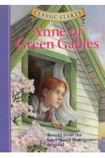 Classic Starts: Anne of the Green Gables