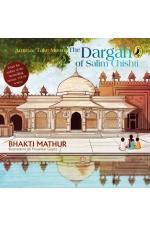 Amma, Take Me to the Dargah of Salim Chishti