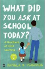 WHAT DID YOU ASK AT SCHOOL TODAY BOOK 2