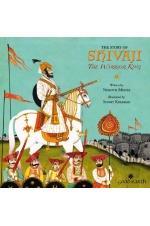 The Story of Shivaji: The Warrior King