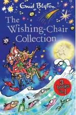 The Wishing-Chair Collection: Three Books of Magical Short Stories