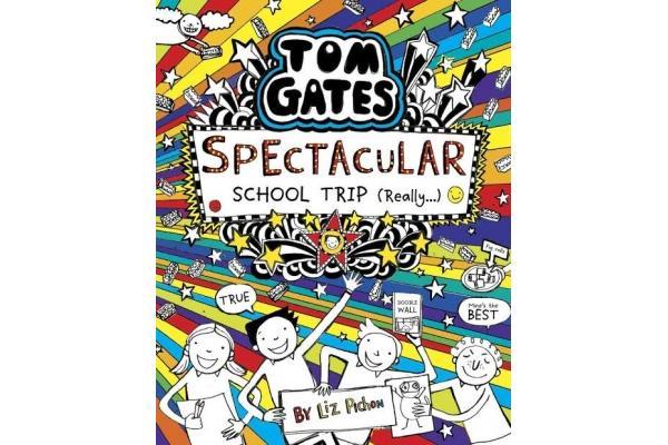 Tom Gates #17: Spectacular School Trip (Really...)