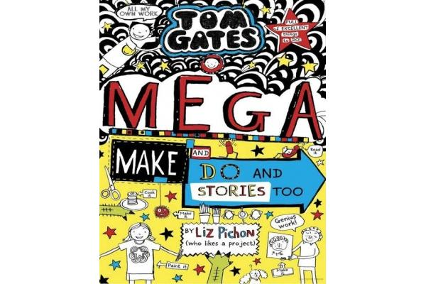 Tom Gates #16: Mega Make and Do and Stories Too!