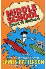 Middle School: Escape to Australia: (Middle School 9)