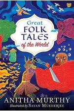 Great Folk Tales of the World