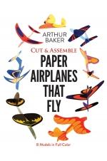 Cut & Assemble Paper Airplanes That Fly