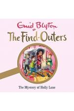 The Find Outers the Mystry of the Holly Lane