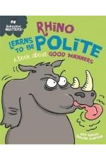 Rhino Learns to be Polite - A book about good manners