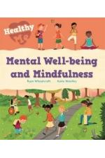 Healthy Me: Mental Well-being and Mindfulness
