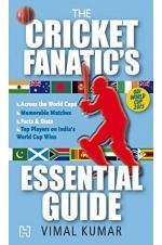 The Cricket Fanatics Essential Guide