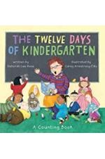 12 Days of Kindergarten: A Counting Book