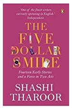 The Five Dollar Smile: Fourteen Early Stories and a Farce in Two Acts