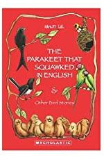 The Parakeet that Squawked in English and Other Bird Stories