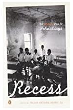 Recess: The Penguin Book of Schooldays
