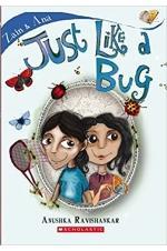 Just Like a Bug
