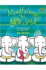 Mindfulness with Moksha