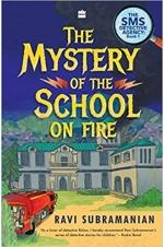 Mystery of the School on Fire
