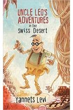 Uncle Leo's Adventures in the Swiss Desert