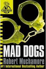 CHERUB: MAD Dogs