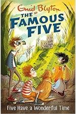 The Famous Five - Five Have a Wonderful Time (Book 11)