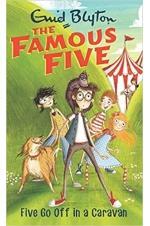 The Famous Five - Five Go Off in a Caravan (Book 5)