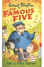 The Famous Five - Five On A Hike Together (Book 10)
