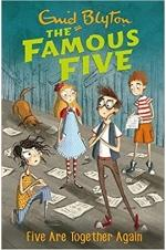The Famous Five - Five Are Together Again (Book 21)