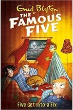 The Famous Five - Five Get into a Fix (Book 17)