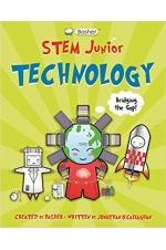 Basher STEM Junior: Technology - Cutting edge stuff!