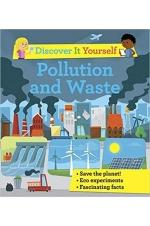 Discover It Yourself: Pollution and Waste