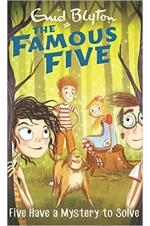 The Famous Five - Five Have a Mystery to Solve (Book 20)
