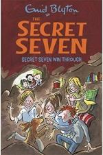 The Secret Seven:  Secret Seven Win Through