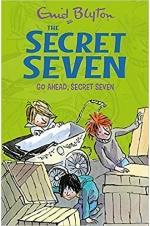The Secret Seven:  Go Ahead Secret Seven