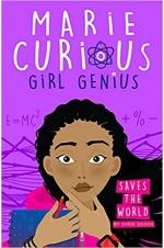 Marie Curious, Girl Genius: Saves the World