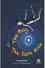 The Boy in the Dark Hole