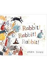 Rabbit! Rabbit! Rabbit!
