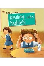 Life Connect: Dealing with Bullies