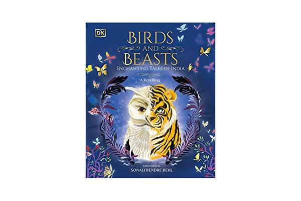 Birds and Beasts: Enchanting Tales of India