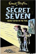 The Secret Seven:  Secret Seven On The Trail