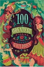 100 Greatest Stories For Older Children