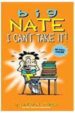 Big Nate - I Can't Take It!