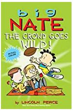 Big Nate - The Crowd Goes Wild!