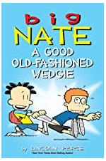 Big Nate - A Good Old Fashioned Wedgie